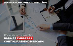 Covid 19 Planejamento Tributario Pode Ser Um Caminho Para Empresas Continuarem No Mercado Contabilidade No Itaim Paulista Sp   Abcon Contabilidade Prime Cont - Escritório de Contabilidade em Caxias do Sul   Prime Cont