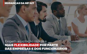 Mudancas Da Mp 927 Exigem Adaptacao Rapida E Mais Flexibilidade Prime Cont - Escritório de Contabilidade em Caxias do Sul   Prime Cont