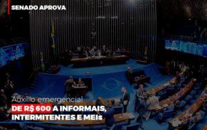 Senado Aprova Auxilio Emergencial De 600 Contabilidade No Itaim Paulista Sp | Abcon Contabilidade Prime Cont - Escritório de Contabilidade em Caxias do Sul | Prime Cont