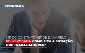 Mp Do Contrato Verde E Amarelo Foi Revogada Como Fica A Situacao Dos Trabalhadores Prime Cont - Escritório de Contabilidade em Caxias do Sul | Prime Cont