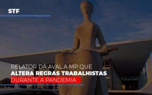 Stf Relator Da Aval A Mp Que Altera Regras Trabalhistas Durante A Pandemia Prime Cont - Escritório de Contabilidade em Caxias do Sul   Prime Cont