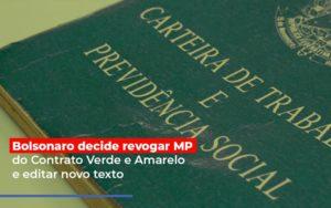Bolsonaro Decide Revogar Mp Do Contrato Verde E Amarelo E Editar Novo Texto Prime Cont - Escritório de Contabilidade em Caxias do Sul | Prime Cont
