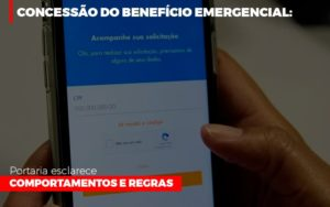 Concessao Do Beneficio Emergencial Portaria Esclarece Comportamentos E Regras Prime Cont - Escritório de Contabilidade em Caxias do Sul   Prime Cont