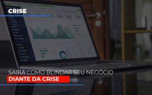 Dicas Praticas Para Blindar Seu Negocio Da Crise Prime Cont - Escritório de Contabilidade em Caxias do Sul | Prime Cont