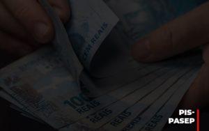Fim Do Fundo Pis Pasep Nao Acaba Com O Abono Salarial Do Pis Pasep Prime Cont - Escritório de Contabilidade em Caxias do Sul | Prime Cont