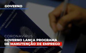 Governo Lanca Programa De Manutencao De Emprego Prime Cont - Escritório de Contabilidade em Caxias do Sul | Prime Cont