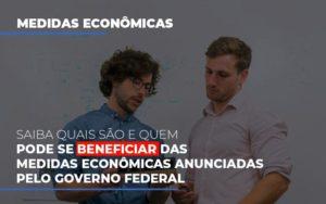 Medidas Economicas Anunciadas Pelo Governo Federal Prime Cont - Escritório de Contabilidade em Caxias do Sul | Prime Cont