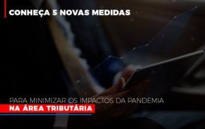 Medidas Para Minimizar Os Impactos Da Pandemia Na Area Tributaria Prime Cont - Escritório de Contabilidade em Caxias do Sul | Prime Cont