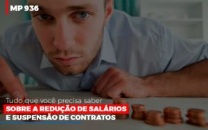 Mp 936 O Que Voce Precisa Saber Sobre Reducao De Salarios E Suspensao De Contrados Contabilidade No Itaim Paulista Sp   Abcon Contabilidade Prime Cont - Escritório de Contabilidade em Caxias do Sul   Prime Cont