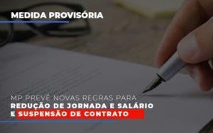 Mp Preve Novas Regras Para Reducao De Jornada E Salario E Suspensao De Contrato Prime Cont - Escritório de Contabilidade em Caxias do Sul   Prime Cont
