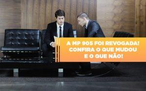 A Mp 905 Foi Revogada Confira O Que Mudou E O Que Nao - Escritório de Contabilidade em Caxias do Sul | Prime Cont