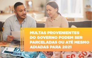Vai Um Pouco De Folego Multas Do Governo Podem Ser Parceladas - Escritório de Contabilidade em Caxias do Sul | Prime Cont