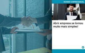 Abrir Empresa Se Tornou Muito Mais Simples Quero Montar Uma Empresa - Escritório de Contabilidade em Caxias do Sul | Prime Cont