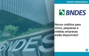 Novos Creditos Para Micro Pequenas E Medias Empresas Estao Disponiveis - Escritório de Contabilidade em Caxias do Sul | Prime Cont