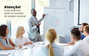 Exclusao Do Simples Nacional Ligue O Alerta Na Sua Empresa - Escritório de Contabilidade em Caxias do Sul | Prime Cont