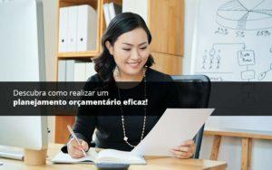 Descubra Como Realizar Um Planejamento Orcamentario Eficaz Psot (1) Quero Montar Uma Empresa - Escritório de Contabilidade em Caxias do Sul | Prime Cont