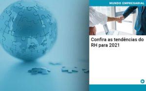 Confira As Tendencias Do Rh Para 2021 Quero Montar Uma Empresa - Escritório de Contabilidade em Caxias do Sul | Prime Cont