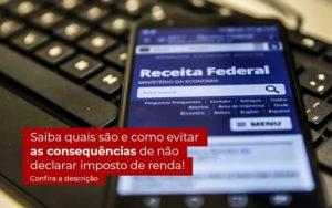 Não Declarar O Imposto De Renda O Que Acontece Quero Montar Uma Empresa - Escritório de Contabilidade em Caxias do Sul | Prime Cont