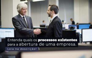 Entenda Quais Os Processos Existentes Para A Abertura De Uma Empresa Post 2 - Escritório de Contabilidade em Caxias do Sul | Prime Cont